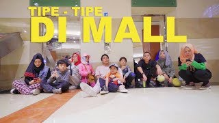 Video Tipe - Tipe Anak Banyak di Mall Part 2 | Gen Halilintar MP3, 3GP, MP4, WEBM, AVI, FLV Juli 2018