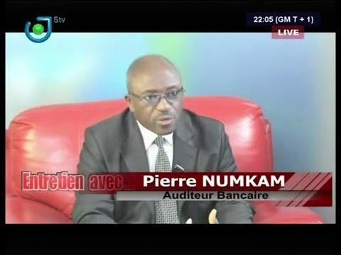 Pierre NUMKAM:les Banques au Cameroun sont en dang