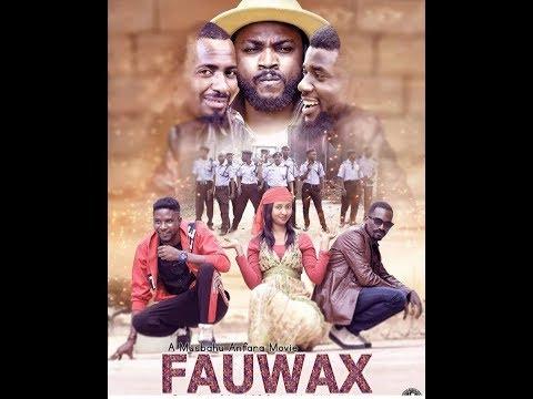 FAUWAX 1&2 LATEST HAUSA FILM