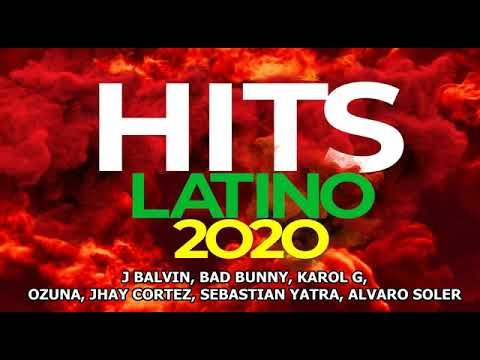 THE BEST MUSIC LATINO HITS 2020 NEW ALBUM MARCH
