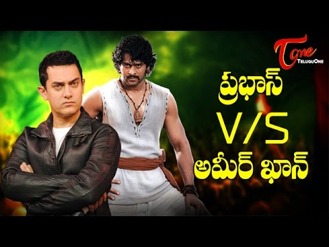 Baahubali Prabhas Vs Aamir Khan !