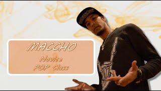 Maccho Novice / POP Class – Return Sunshine Day ~DAY1~2部10番