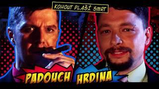 Video Kohout plaší smrt - Padouch nebo hrdina (Official video 2017)