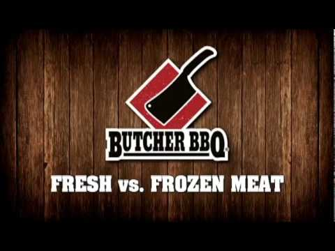 Butcher BBQ - FRESH vs. FROZEN