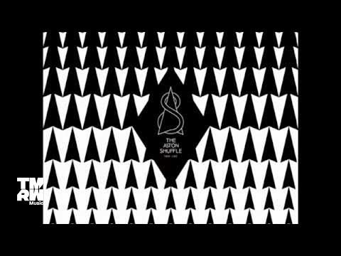 The Aston Shuffle - Your Love (Burns Remix)