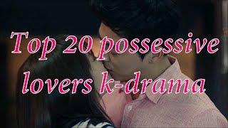 Video TOP 20 POSSESSIVE LOVERS ( 포악한 사랑)  KOREAN DRAMA SERIES YOU MUST WATCH MP3, 3GP, MP4, WEBM, AVI, FLV Maret 2018
