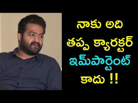 Jr NTR Comments on Choosing Characters for Movies