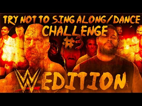 WWE Try Not To SING ALONG/DANCE Challenge #3