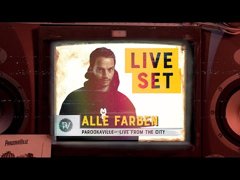 PAROOKAVILLE - LIVE FROM THE CITY | ALLE FARBEN