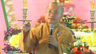 Kinh Niệm Phật Ba La Mật: Không sợ hãi - TT. Thích Nhật Từ