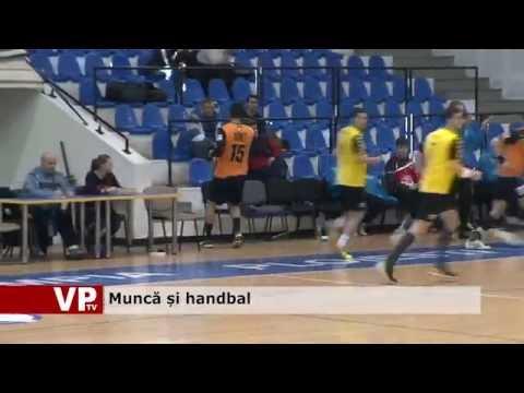 Muncă și handbal