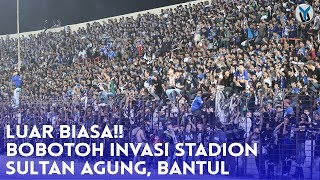 Download Video LUAR BIASA!! BOBOTOH INVASI STADION SULTAN AGUNG, BANTUL MP3 3GP MP4