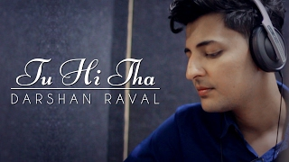 Nonton Tu Hi Tha   Darshan Raval   U Me Aur Ghar   Simran Kaur Mundi And Omkar Kapoor Film Subtitle Indonesia Streaming Movie Download