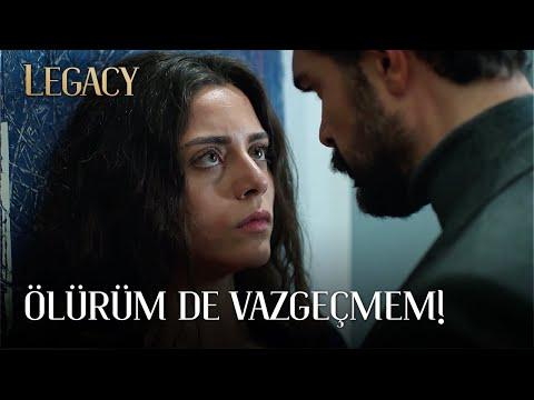 Ölürüm de Vazgeçmem! | Legacy 4. Bölüm (English & Spanish Subtitles)