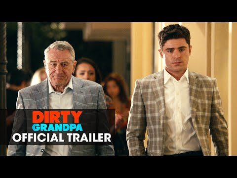 Dirty Grandpa (2016 Movie - Zac Efron, Robert De Niro) – Official Green Band Trailer
