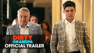 Dirty Grandpa  2016 Movie   Zac Efron  Robert De Niro      Official Green Band Trailer