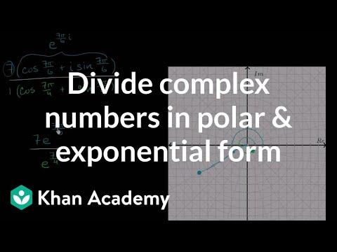 Dividing Complex Numbers Polar Exponential Form Video Khan