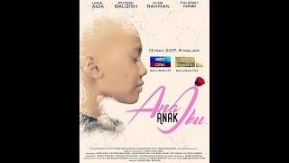 Nonton Telemovie 2017   Ana Anak Ibu Film Subtitle Indonesia Streaming Movie Download