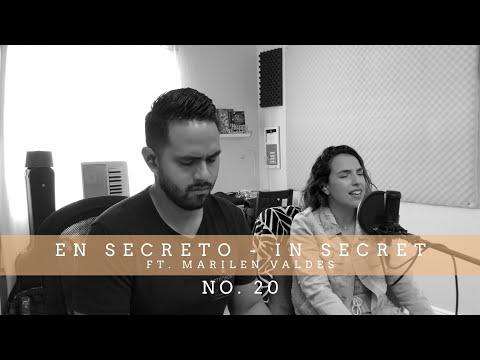 En Secreto / In Secret No. 20 (ft Marilen Valdes)