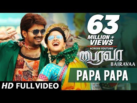 Video PaPa PaPa Video Song | Bairavaa Video Songs | Vijay, Keerthy Suresh | Santhosh Narayanan download in MP3, 3GP, MP4, WEBM, AVI, FLV January 2017