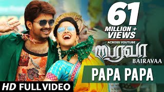 PaPa PaPa| Bairavaa| Video Song