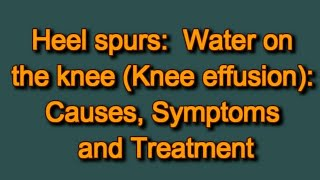 Video Water on the knee (Knee effusion): Causes, Symptoms and Treatment MP3, 3GP, MP4, WEBM, AVI, FLV Februari 2019
