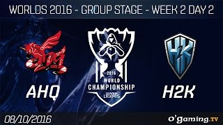 AHQ vs H2K - World Championship 2016 - Group Stage Week 2 Day 2