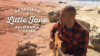 Video Na cestách s Little Jane, Ado & Furch Guitars