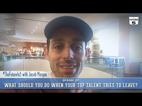 What Should You Do When Your Top Talent Tries To Leave?