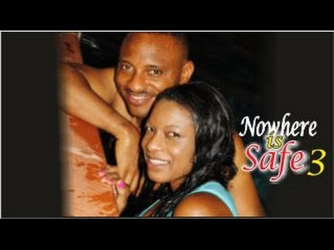 Nowhere Is Safe 3  -   Nigeria Nollywood Movie