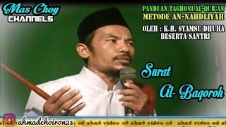 Surat Al-Baqoroh | Panduan Taghoni Al-Qur'an Metode An-Nahdliyah