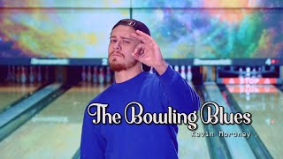 The Bowling Blues