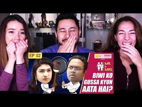 GIRLIYAPA'S MR & MRS E02 | Biwi Ko Gussa Kyun Aata Hai | Reaction!