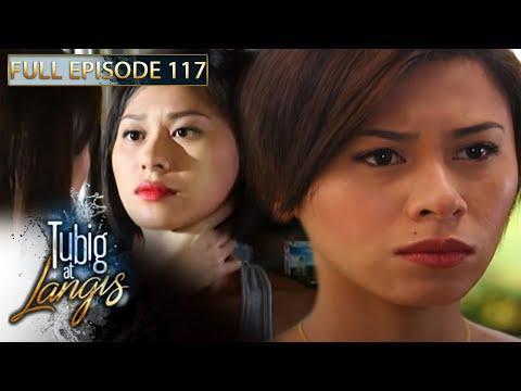 Full Episode 117 | Tubig At Langis