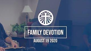 Family Devotion August 19 2020