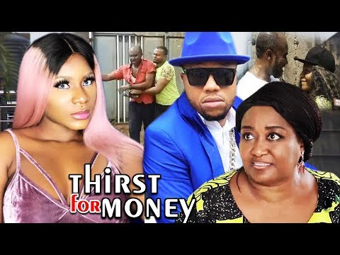 Thirst For Money Season 5&6 (Ebere Okaro/Destiny Etiko) 2019 Latest Nigerian Nollywood Movie