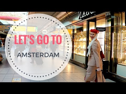 Travelling with an Emirates Girl | Amsterdam Vlog