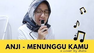 Video ANJI - OST. JELITA SEJUBA MENUNGGU KAMU (COVER) MP3, 3GP, MP4, WEBM, AVI, FLV April 2018