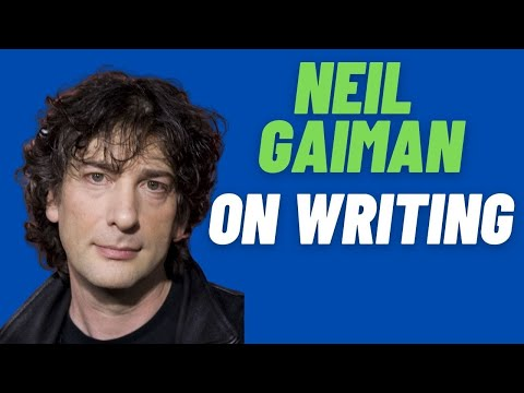 Creative Writing Lessons: Bestselling, award winning author Neil Gaiman on writing