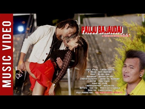 (Pauju Bajaudai - New Nepali Song || Lakpa Shrepa Ft. Isak Rai, Pratikshya Khadka || Latest Song 2018 - Duration: 5 minutes, 53 seconds.)