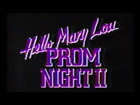 Hello Mary Lou: Prom Night II Trailer, Sep 28 1987