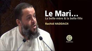 LE MARI... La belle-mère & la belle-fille (2) - Rachid Haddach