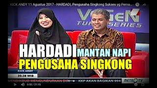 Video KICK ANDY 11 Agustus 2017 - HARDADI, Pengusaha Singkong Sukses yg Pernah Masuk Penjara MP3, 3GP, MP4, WEBM, AVI, FLV Juli 2018