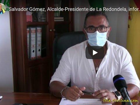 Salvador Gómez, Alcalde-Presidente de La Redondela, informa sobre casos de covid-19 en la villa.