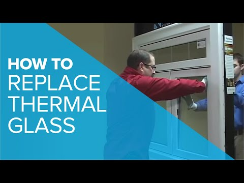 video:Replacing Thermal Glass