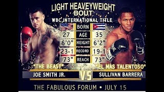 We give our prediction of the Sullivan Barrera vs Joe Smith Jr fight that will take place 07/15/2017 at the Forum Arena in Inglewood, CA. Fight will be telev...