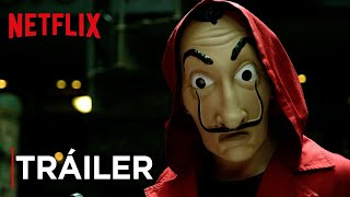 La Casa De Papel: Parte 3 | Tráiler Oficial | Netflix
