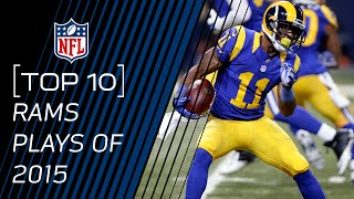 Top 10 Rams Plays of 2015 | #TopTenTuesdays | NFL by NFL