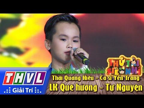 Thử tài siêu nhí Tập 14 - LK Quê hương - Tự Nguyện - Thái Quang Hiểu, Ca sĩ Yến Trang