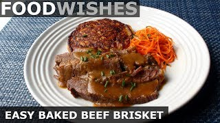 Easy Baked Beef Brisket - Food Wishes by Food Wishes